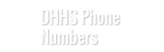 DHHS Phone Numbers