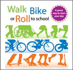 Walk, Bike or Roll to School: A great way to start your day logo
