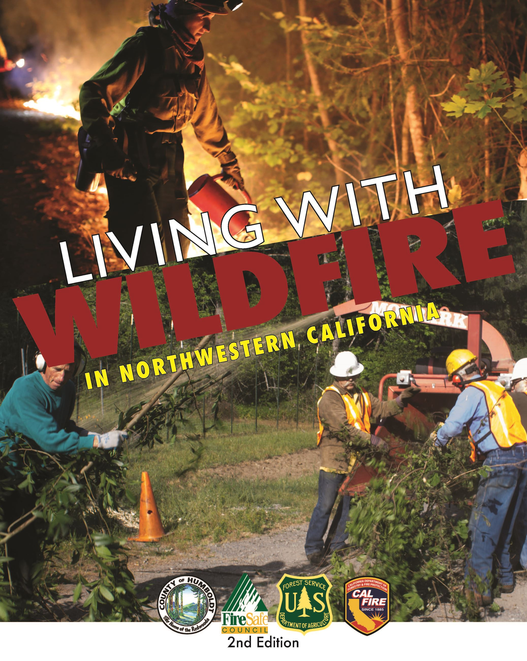 Living With Wildfire in Northwestern California