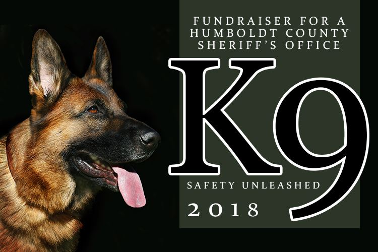 Fundraiser for a Humboldt County Sheriff&#39s Office K9, Safety Unleashed 2018