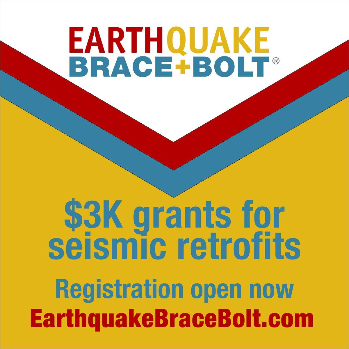 Earthquake Brace and Bolt. Three thousand dollar grants for seismic retrofits. Registration open now