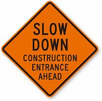 Slow Down Road Construction
