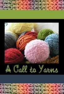 A Call to Yarns invites you to knit and tell a yarn or two.