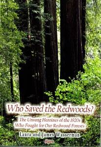 Who Saved the Redwoods?  by Laura & James Wasserman