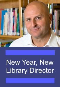New Year, New Library Director.