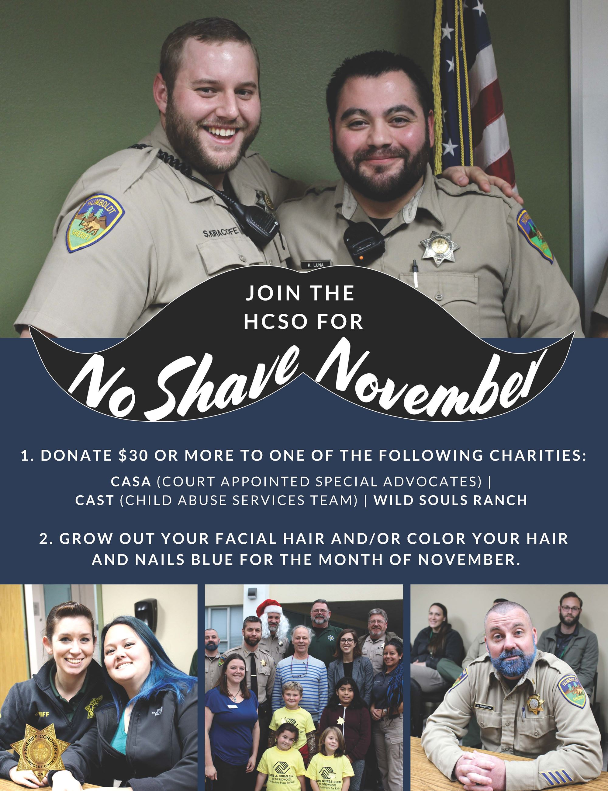 Join the HCSO for No Shave November! Donate $30 or more to one of the following charities: CASA (Cou