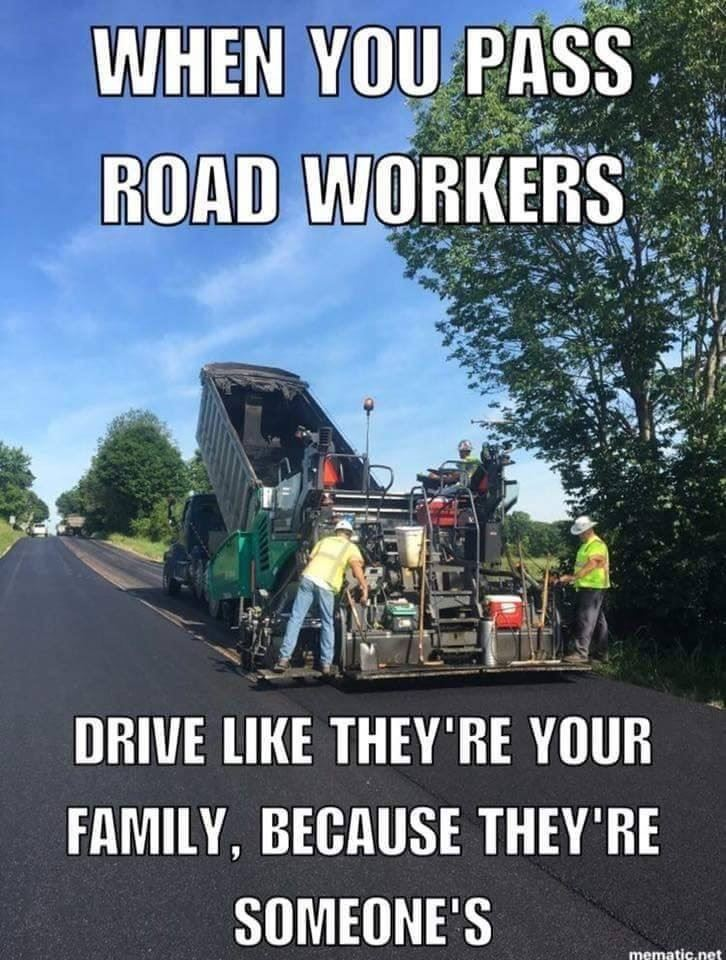 Be Considerate for Road Crews