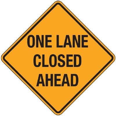 One Lane Closed Ahead Sign