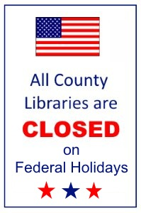 Image, drawing of the American flag and words All Humboldt County Libraries are closed on Federal ho